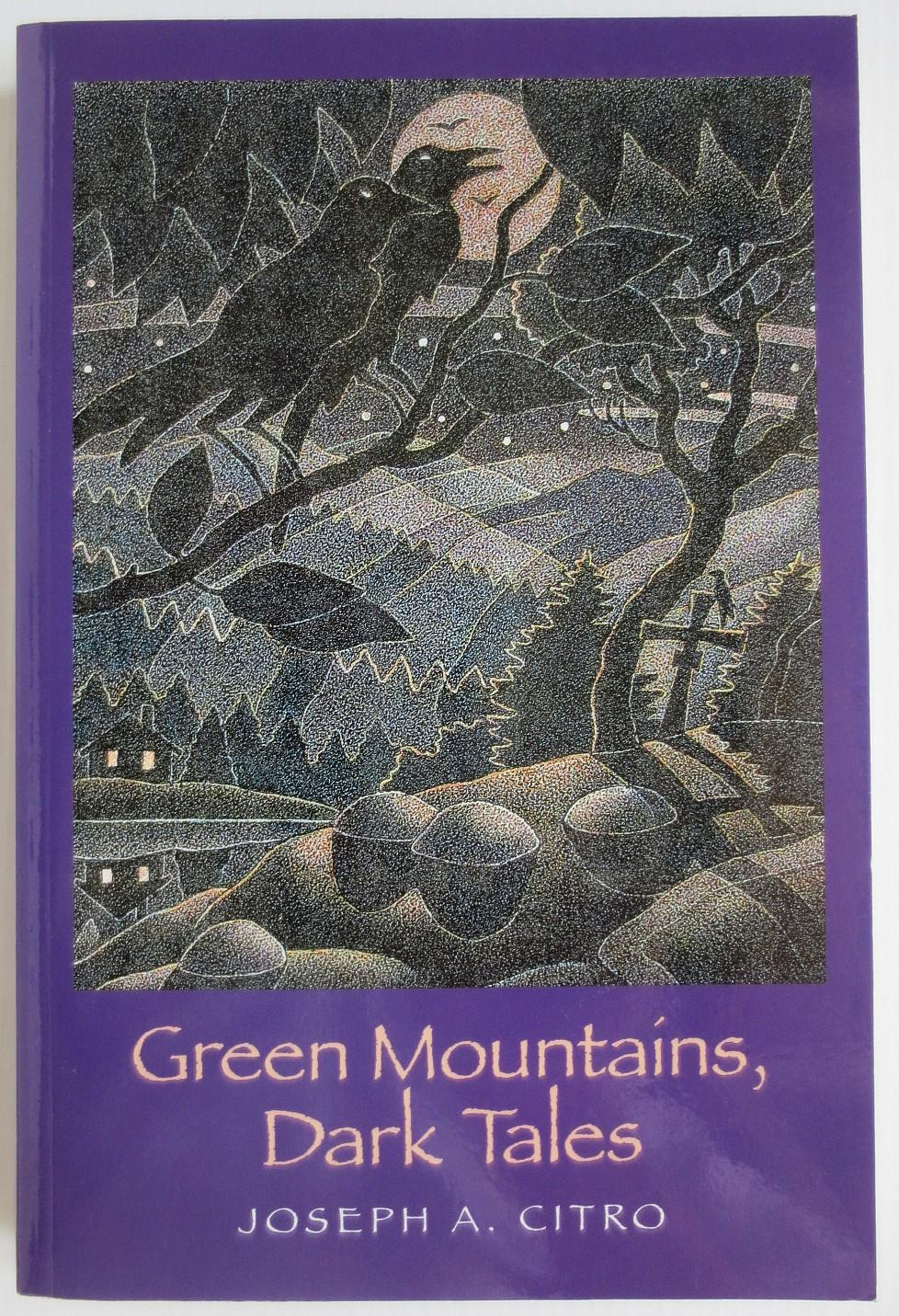 Green Mountains, dark tales - Citro, Joseph A.