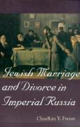 Jewish Marriage and Divorce in Imperial Russia