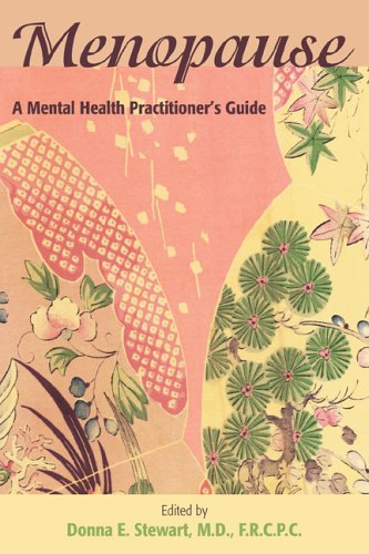 Menopause: A Mental Health Practitioner's Guide - Donna E. Stewart
