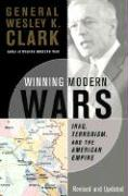 Winning Modern Wars: Iraq, Terrorism, and the American Empire