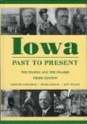 Iowa Past to Present: The People and the Prairie
