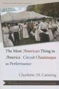 The Most American Thing in America: Circuit Chautauqua as Performance