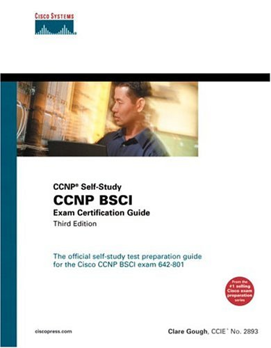 CCNP BSCI Exam Certification Guide (CCNP Self-Study, 642-801) (3rd Edition) - Clare Gough