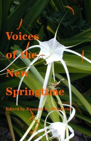 Voices of the New Springtime: The Life and Work of the Catholic Church in the 21st Century - Kenneth D. Whitehead