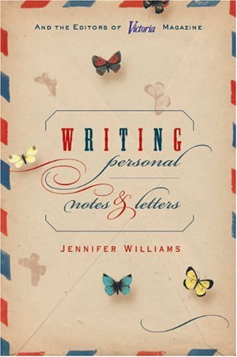 Writing Personal Notes  &  Letters - Jennifer Williams