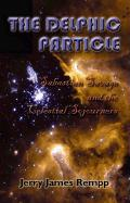 The Delphic Particle: Sabastian Savage and the Celestial Sojourners