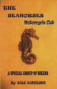 The Seahorses - The Motorcycle Club