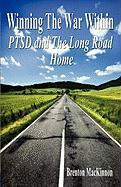 Winning the War Within: Ptsd and the Long Road Home