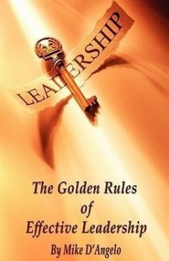 The Golden Rules of Effective Leadership