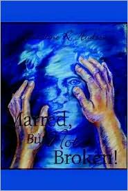 Marred, But Not Broken!