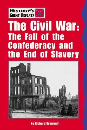 Civil War (History's Great Defeats) - Richard Brownell