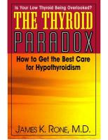 The Thyroid Paradox: How to Get the Best Care for Hypothyroidism