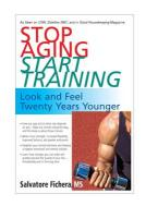 Stop Aging, Start Training: Look and Feel Twenty Years Younger