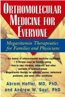 Orthomolecular Medicine for Everyone: Megavitamin Therapeutics for Families and Physicians