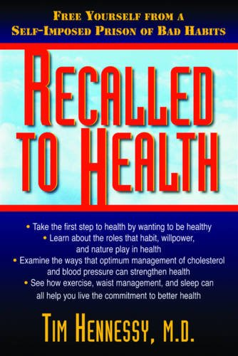 Recalled to Health - Tim Hennessy
