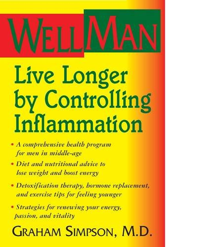 WellMan: Live Longer by Controlling Inflammation - Graham Simpson