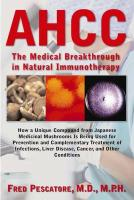 AHCC: Japan's Medical Breakthrough in Natural Immunotherapy
