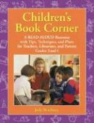 Children's Book Corner: A Read-Aloud Resource with Tips, Techniques, and Plans for Teachers, Librarians, and Parents: Grades 3 and 4