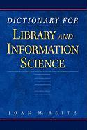 Dictionary for Library and Information Science: [Pbk]