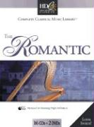 Classical Music Library: The Romantic