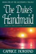The Duke's Handmaid