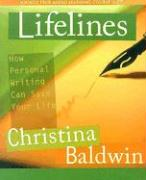 Lifelines: How Personal Writing Can Save Your Life [With 13 Lifeline Cards]