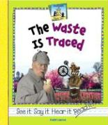 The Waste Is Traced