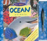All about Ocean Animals [With 83 Stickers and Dolphin Pen]