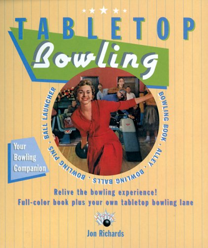 Tabletop Bowling - Jon Richards