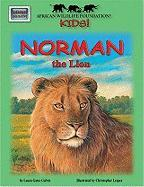 African Wildlife Foundation Kids!: Norman the Lion [With Map]