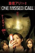One Missed Call 1 + 2