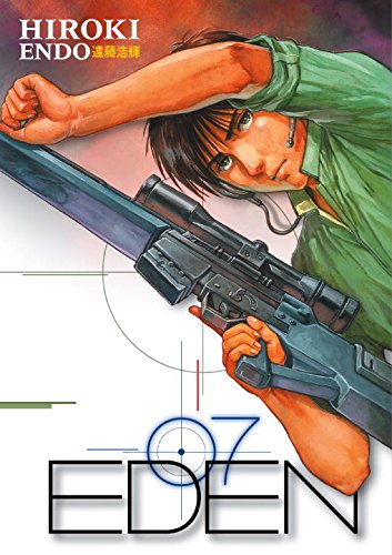 Eden: It's An Endless World!, Vol. 7 (v. 7) - Hiroki Endo