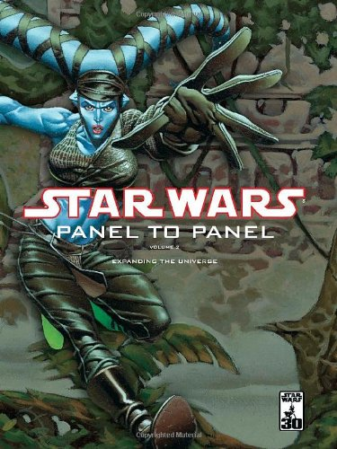 Star Wars: Panel to Panel Volume 2: Expanding the Universe - Randy Stradley, Various