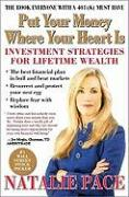 Put Your Money Where Your Heart Is: Investment Strategies for Lifetime Wealth