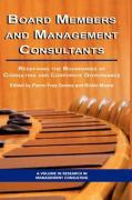 Board Members and Management Consultants: Redefining the Boundaries of Consulting and Corporate Governance (Hc)