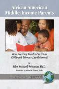African American Middle-Income Parents: How Are They Involved in Their Children's Literacy Development? (PB)