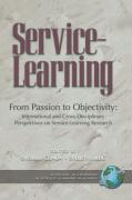 From Passion to Objectivity: International and Cross-Disciplinary Perspectives on Service-Learning Research (PB)