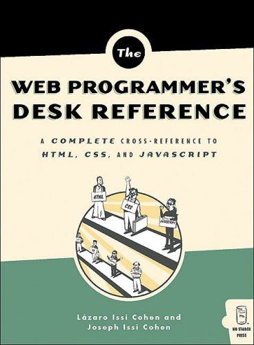 The Web Programmer's Desk Reference - Lazaro Issi Cohen; Joseph Issi Cohen