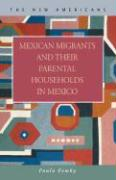 Mexican Migrants and Their Parental Households in Mexico