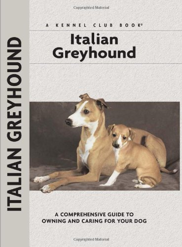 Italian Greyhound (Comprehensive Owner's Guide) - Dino Mazzanti