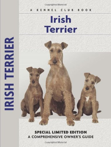 Irish Terrier: A Comprehensive Owner's Guide - Bardi McLennan