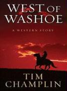 West of Washoe: A Western Story