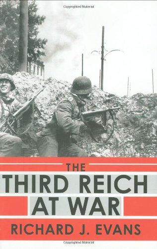 The Third Reich at War - Richard J. Evans