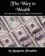 The Way to Wealth with Maxims for Married Ladies and Gentlemen