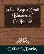 The Negro Trail Blazers of California