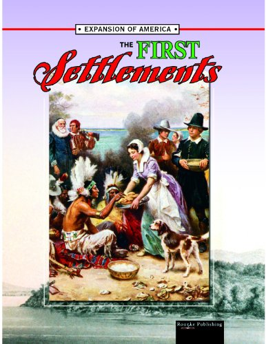 The First Settlements (The Expansion of America II) - Linda Thompson