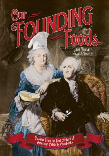 Our Founding Foods - Jane Tennant; S. G. B.; Jr. Tennant