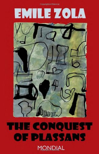 The Conquest of Plassans (Rougon-Macquart) - ?mile Zola