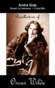 Recollections of Oscar Wilde