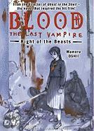 Blood: The Last Vampire: Night of the Beasts